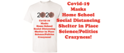 White t-shirt with the frustrations of 2020 and the Covid-19 experience.