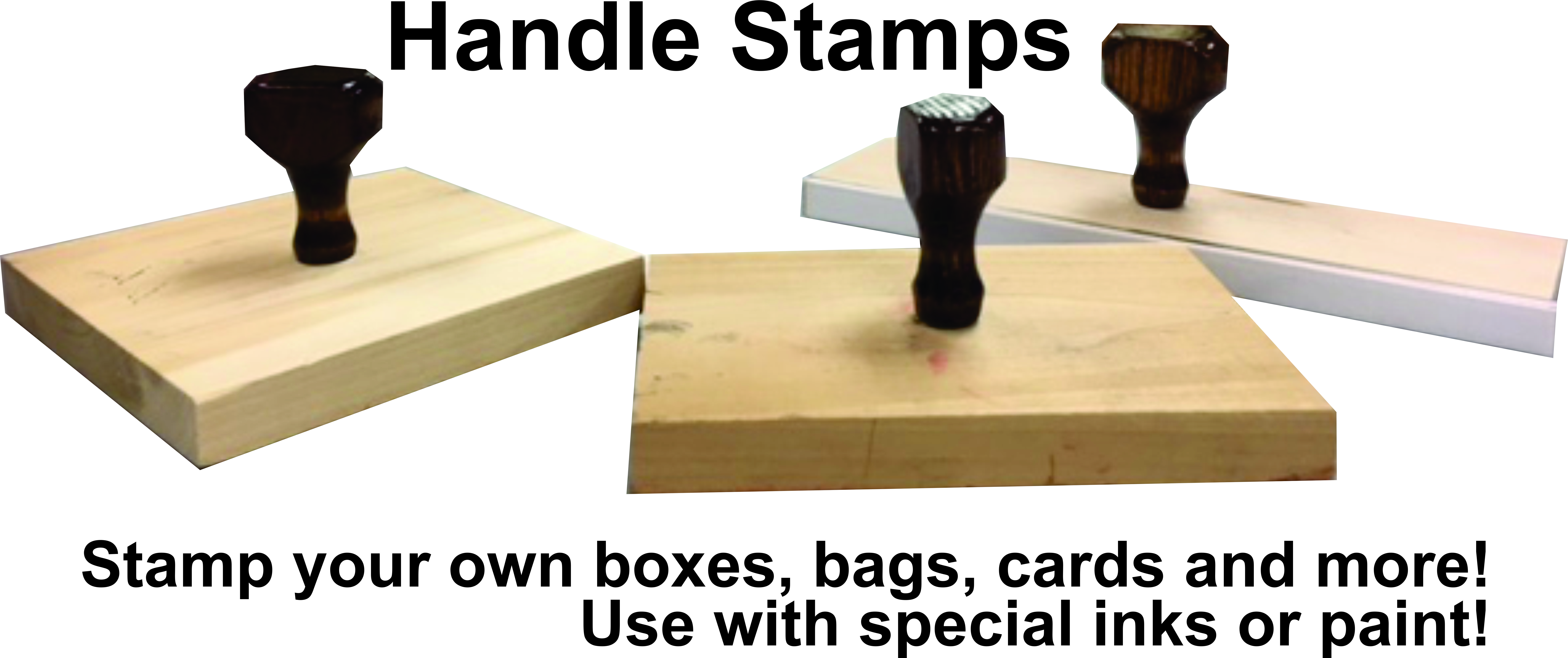 Traditional Hand Stamps  The old style handle stamps are still used often      with special or quick drying inks to mark hard to mark surfaces     To make large stamps, logo stamps for marking product bags and boxes     Simply stamps that are econom